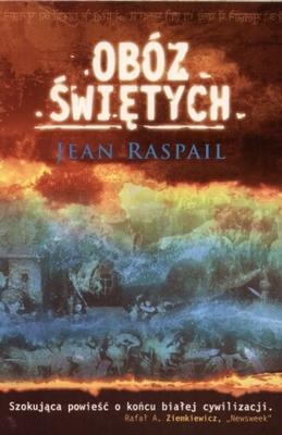 """Jean Raspail, """"Obóz Świętych"""""""