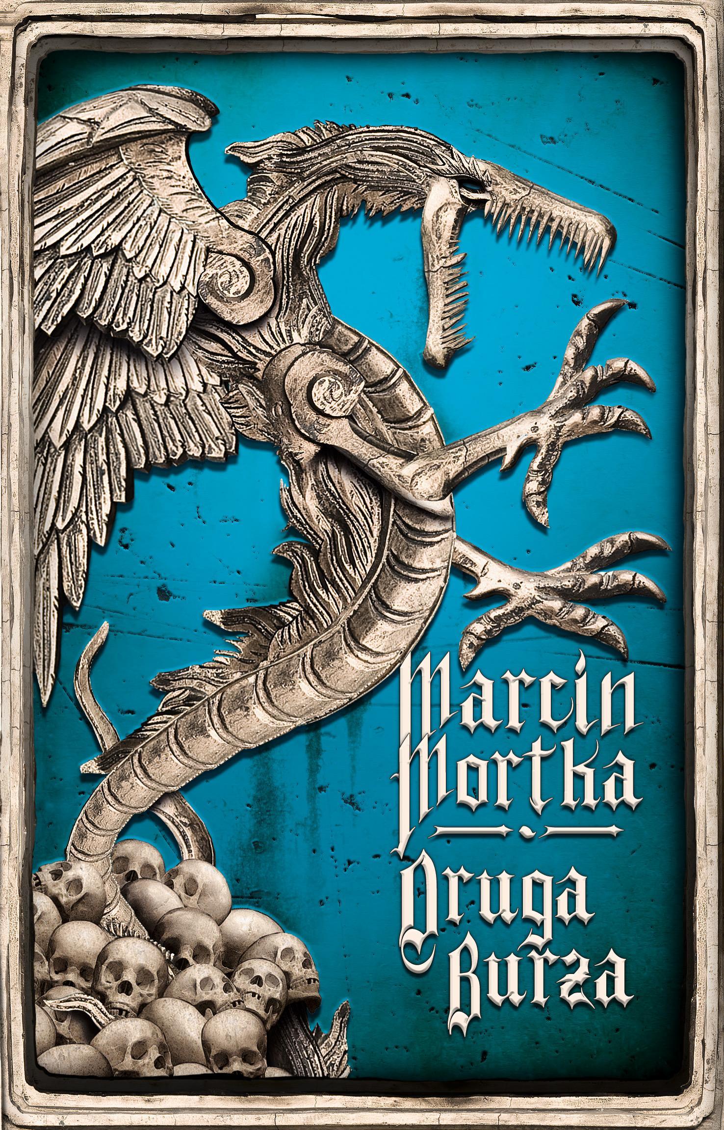 Marcin Mortka, Druga burza